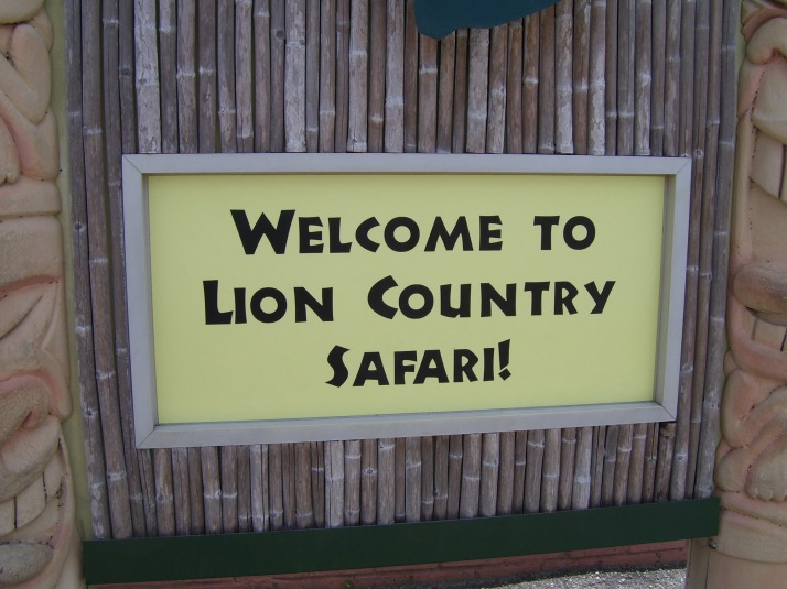 WELCOME TO LION COUNTRY SAFARI